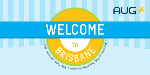 AUG Plus Brisbane New Students Welcome Day, Sem 2, 2019