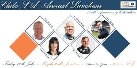 Clubs SA Annual Luncheon - 100th Anniversary Celebration tickets