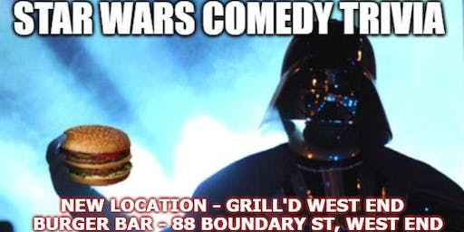 STAR WARS Comedy trivia  Event WEST END , Brisbane