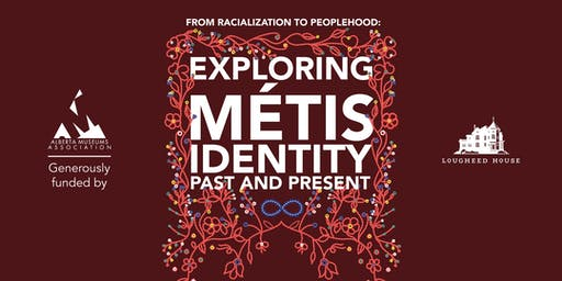 From Racialization to Peoplehood: Exploring Métis Identity, Past and Present
