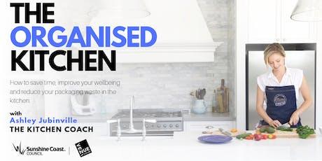 The Organised Kitchen - Sunshine Coast tickets