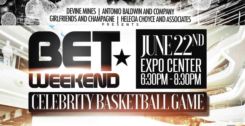 BET Weekend Celebrity Basket Ball Game