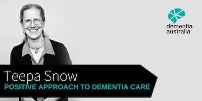 Positive Approach to Dementia Care with Teepa Snow
