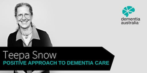 Positive Approach to Dementia Care with Teepa Snow | Adelaide