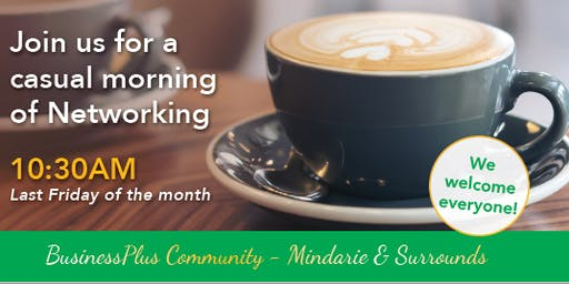 Friday Networking & Coffee Morning