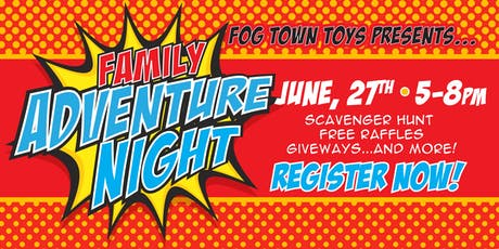 Family Adventure Night: June 27, 2019 tickets