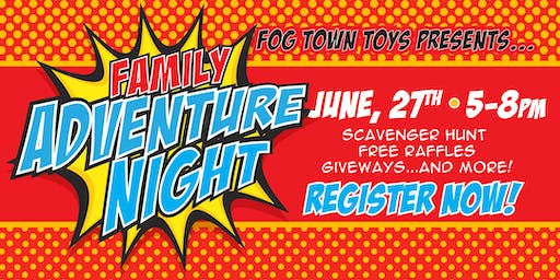 Family Adventure Night: June 27, 2019