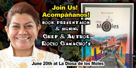 Chef Rocio Camacho's Book Presentation & Signing tickets