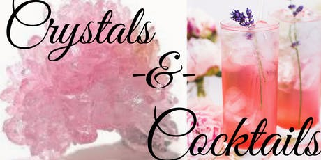 Crystals & Cocktails tickets