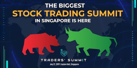 Join the BIGGEST STOCK MARKET SUMMIT in Singapore! tickets