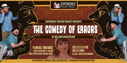 The Comedy of Errors at Plum Hill Vineyards - Saturday, July 13 at 7pm