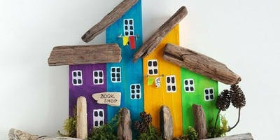 smART Summer Sundays - Driftwood Houses Workshop