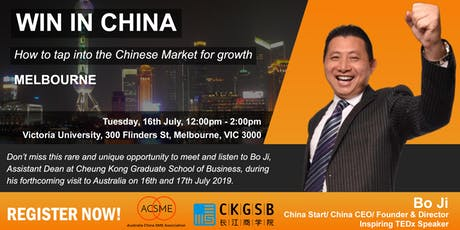 Win in China - How to tap into the Chinese market for growth - Melbourne tickets