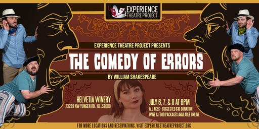 The Comedy of Errors at Helvetia Winery - Friday, July 5 @ 6pm