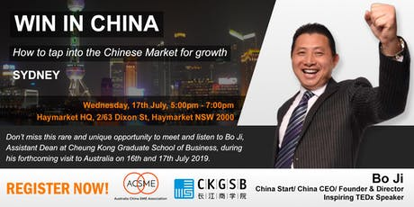 Win in China - How to tap into the Chinese market for growth - Sydney tickets