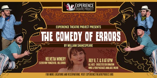 The Comedy of Errors at Helvetia Winery - Sunday, July 7 @ 6pm
