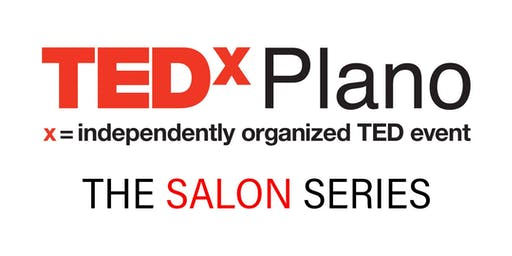 TEDxSalon Plano - Raise Your Emotional Intelligence::Thrive in the 4th Industrial Revolution