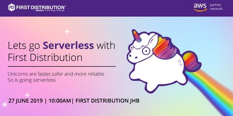 Lets Go Serverless with First Distribution. tickets
