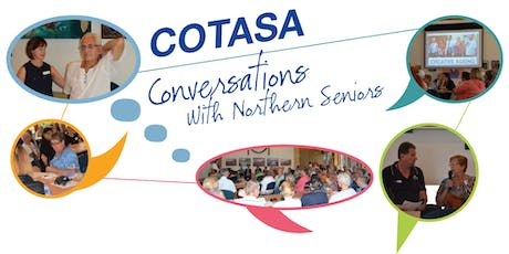 COTA SA - Conversations with Northern Seniors - Planning Ahead tickets