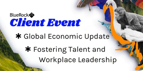 BlueRock: Global Economic Update & Fostering Talent and Workplace Leadership tickets