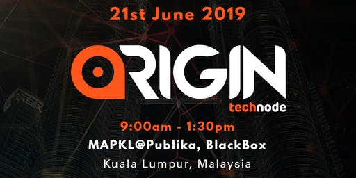 ORIGIN by TechNode @ Malaysia Tech Week 2019
