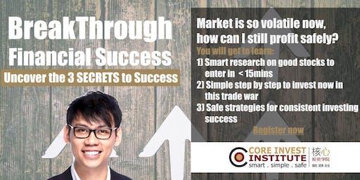 Breakthrough Financial Success - Uncover the 3 SECRETS to Success (Shanghai)