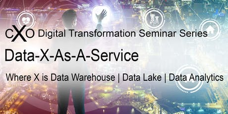 Data-X-As-A-Service (Where X is Data Virtualization | Data Warehouse | Data Lake | Data Analytics) tickets