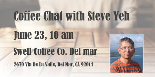 Coffee Chat with Steve Yeh