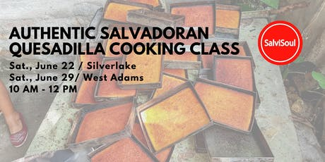 SalviSoul Food Workshop: Salvadoran Quesadilla with Coffee Tasting (June 22) tickets