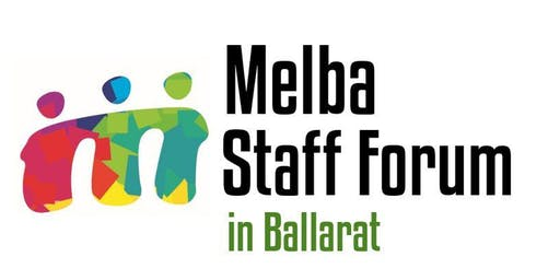 Melba Staff Forum - Ballarat Location