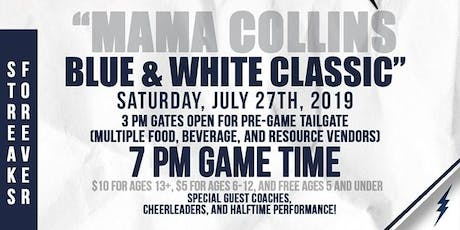 """Mama"" Collins Blue & White Classic tickets"
