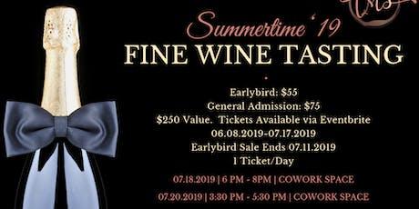 Summertime '19 Fine Wine Tasting tickets