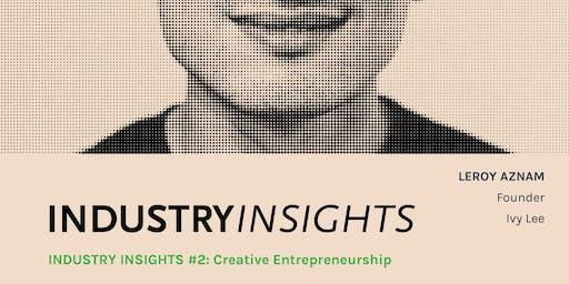 INDUSTRY INSIGHTS #2: Creative Entrepreneurship