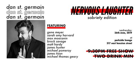 Nervous Laughter Vol. 2: Sobriety tickets