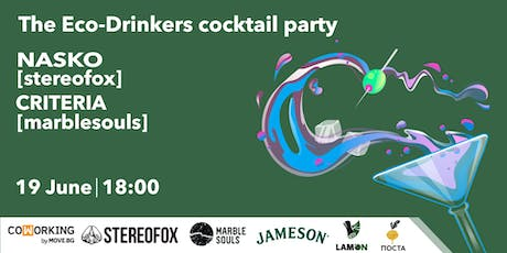 The Eco-Drinkers cocktail party  tickets
