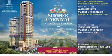 Supertech Summer Carnival at Sector 74 Noida tickets