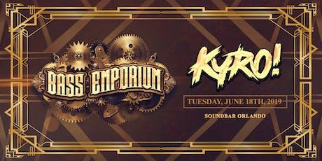 The Bass Emporium Presents KYRO! tickets