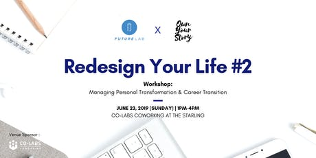 FL x OYS Workshop: Redesign Your Life #2 tickets