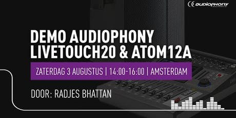 Demo Audiophony LIVEtouch20 en ATOM12A tickets