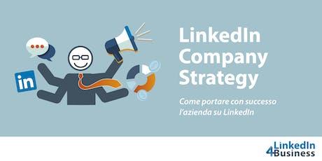 LINKEDIN COMPANY STRATEGY - come portare con successo l'azienda su LinkedIn tickets