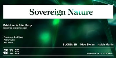 Sovereign Nature Art Exhibition and Afterparty
