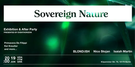 Sovereign Nature Art Exhibition and Afterparty Tickets