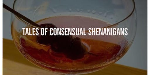 """""""Tales of Consensual Shenanigans"""""""