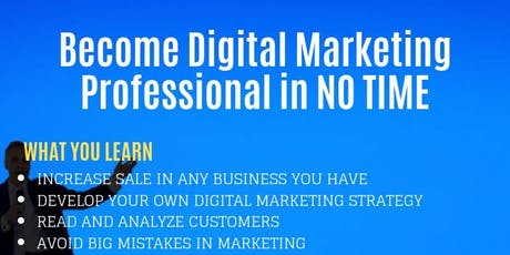 Become A Digital Marketing Professional In No Time tickets