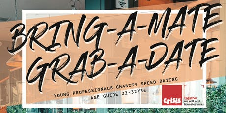 Bring A Mate, Grab A Date - Charity Speed Dating tickets