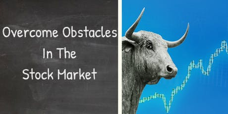 How to Overcome Obstacles and Succeed in the Stock Market tickets