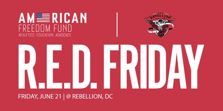 AFF Rebellion DC R.E.D. Friday tickets
