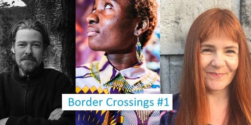 BORDER CROSSINGS #1 - THREE POETS FROM DUBLIN: NOEL DUFFY, CHIAMAKA ENYI-AMADI & RACHEAL HEGARTY