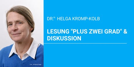 "Buchlesung ""Plus zwei Grad"" & Diskussion mit Dr.in Helga Kromp-Kolb Tickets"