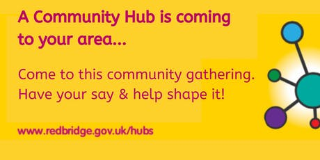 Public Meeting for Gants Hill Area Community Hub tickets